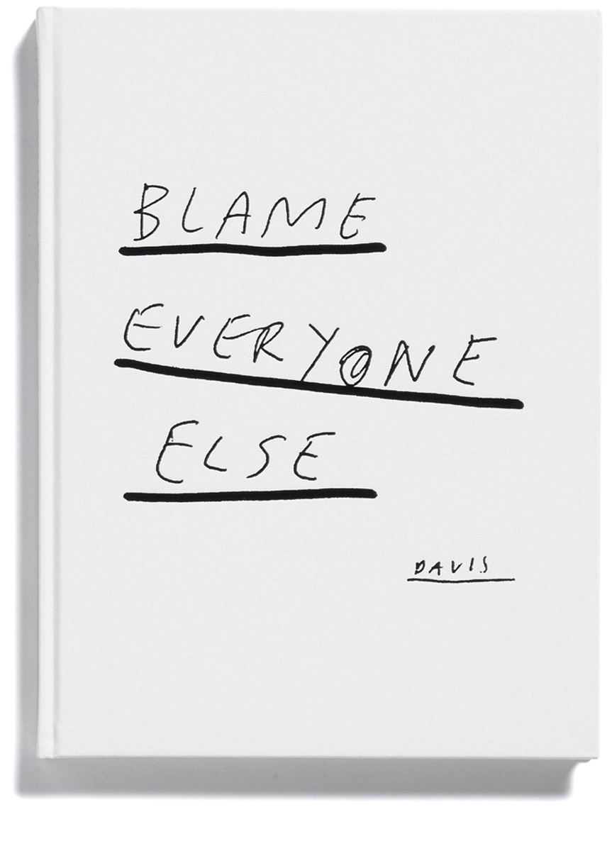 Browns Editions, Paul Davis, Blame Everyone Else, designed by Browns Design
